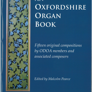 An Oxfordshire Organ Book